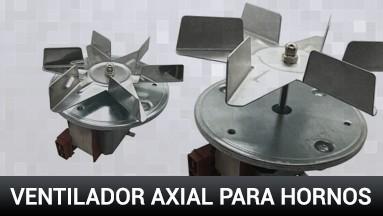 Ventiladores axiales para hornos